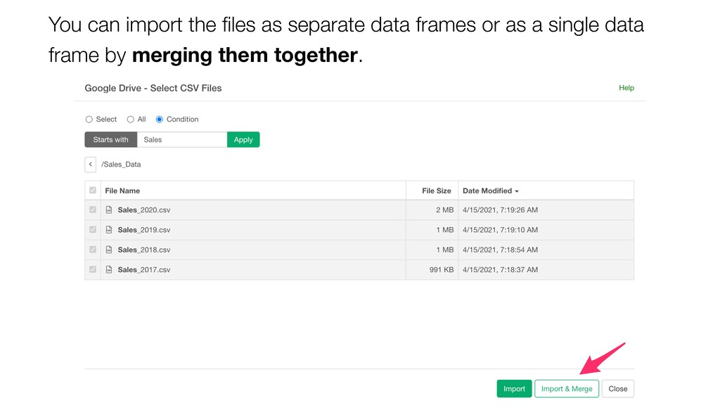 You can import the files as separate data frames...
