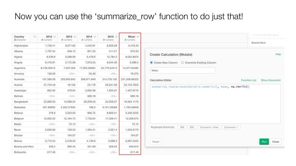 Now you can use the 'summarize_row' function to...