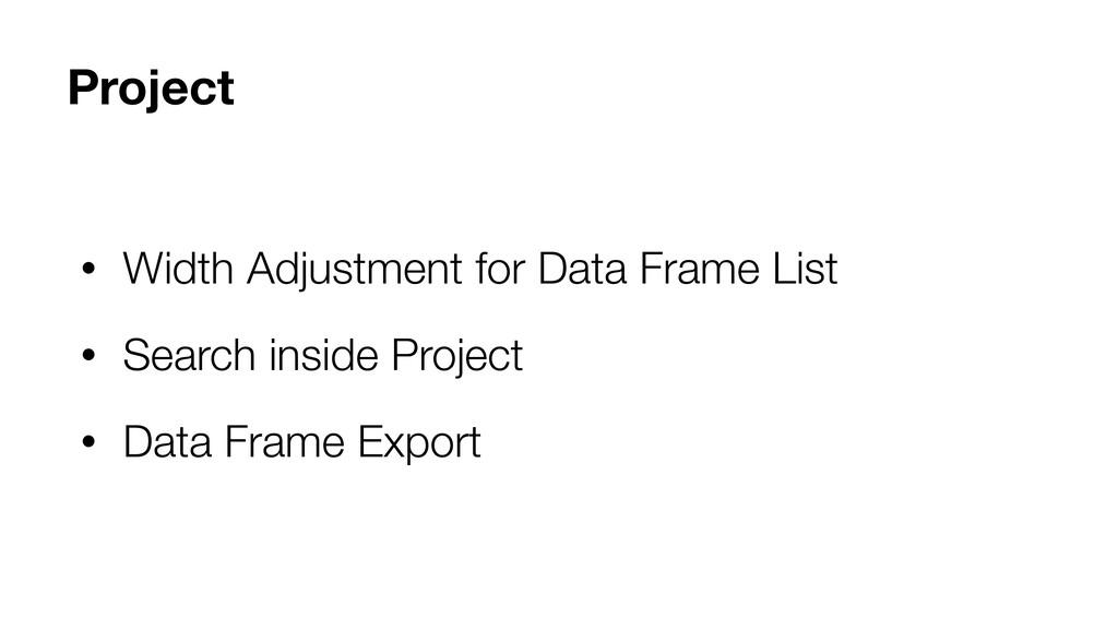 Project • Width Adjustment for Data Frame List ...
