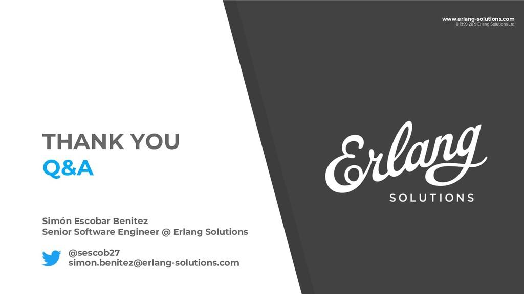 www.erlang-solutions.com © 1999-2019 Erlang Sol...