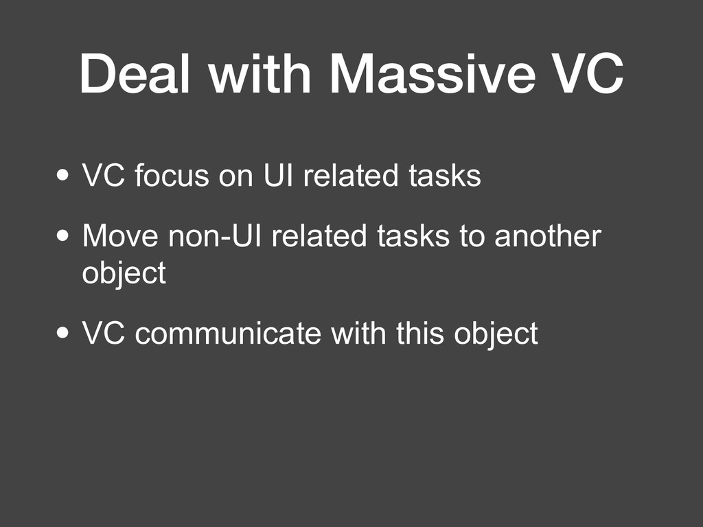 Deal with Massive VC • VC focus on UI related t...