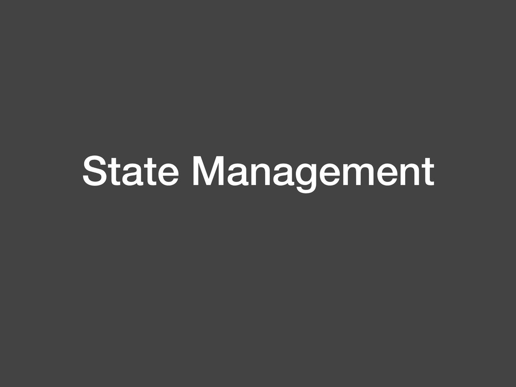 State Management