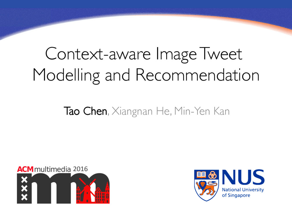 2016 Context-aware Image Tweet Modelling and Re...