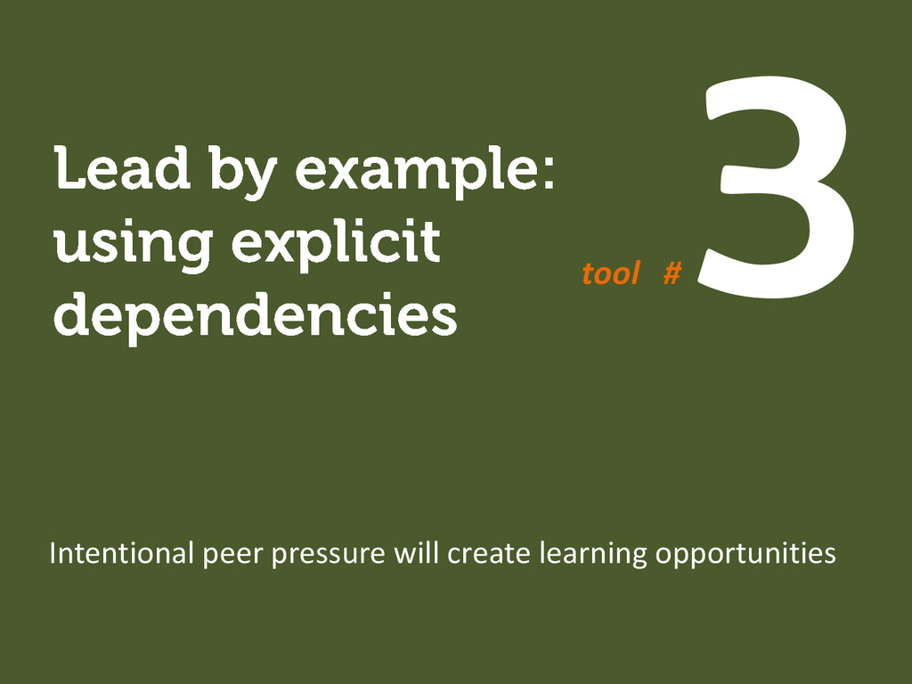 Intentional peer pressure will create learning ...