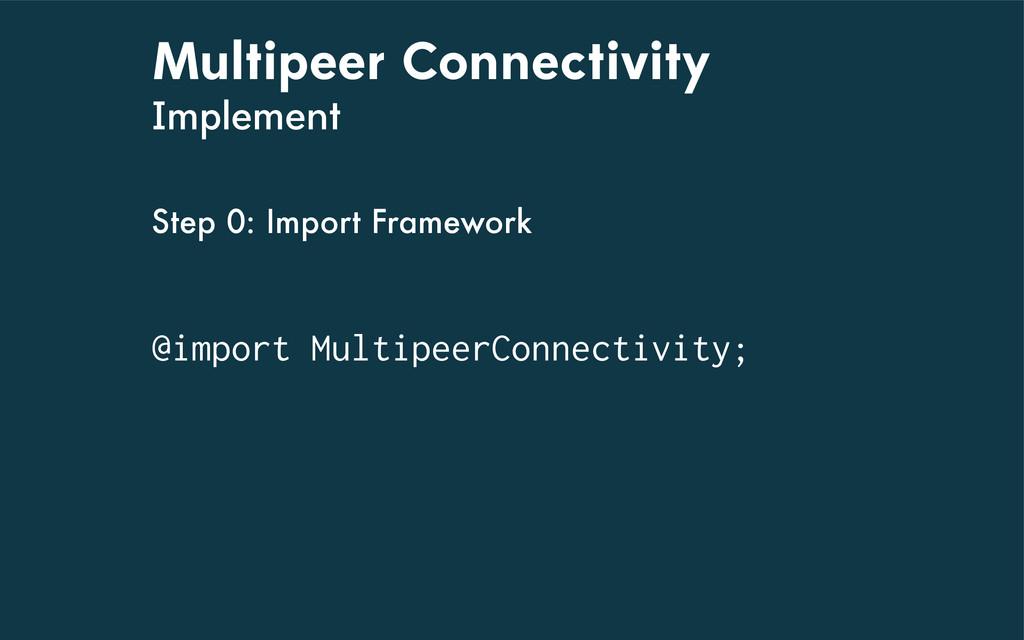 Multipeer Connectivity Implement @import Multip...