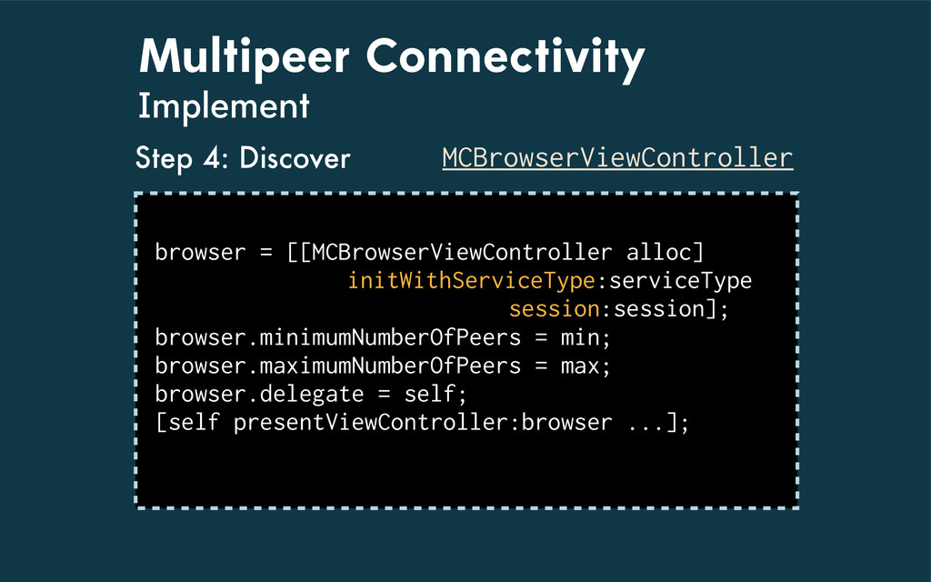Multipeer Connectivity Implement MCBrowserViewC...