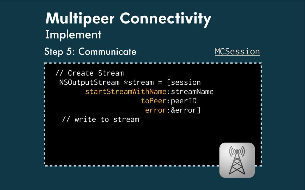 Multipeer Connectivity Implement MCSession // C...