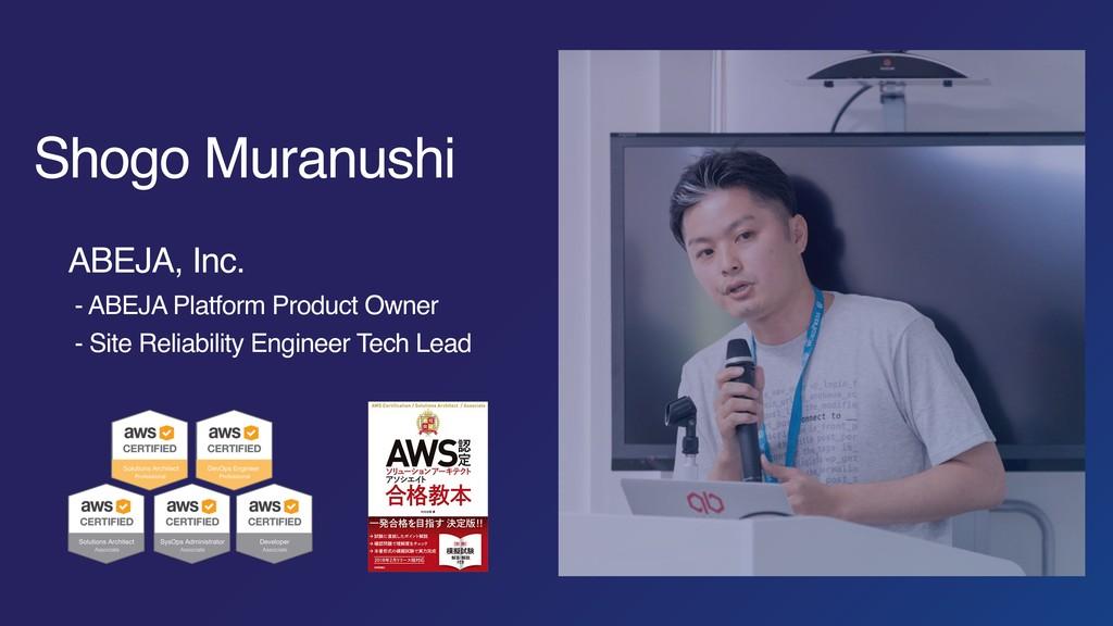 Shogo Muranushi ABEJA, Inc. - ABEJA Platform Pr...