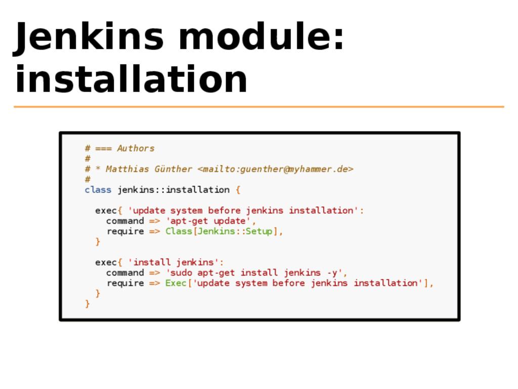 Jenkins module: installation # === Authors # # ...