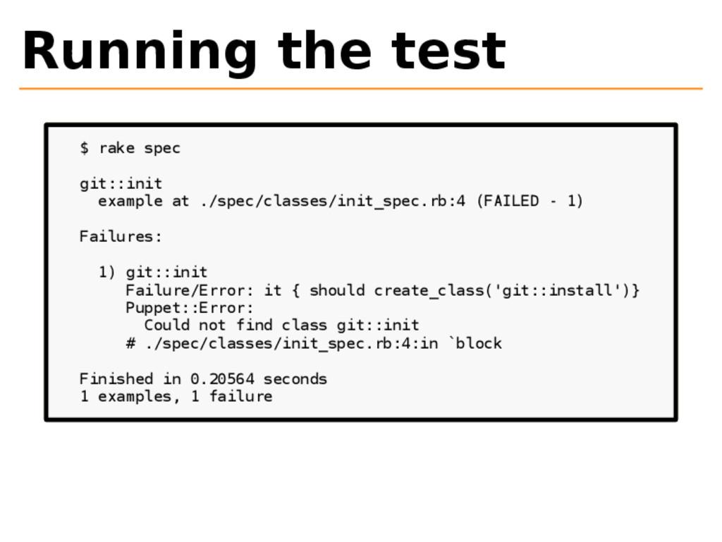 Running the test $ rake spec git::init example ...