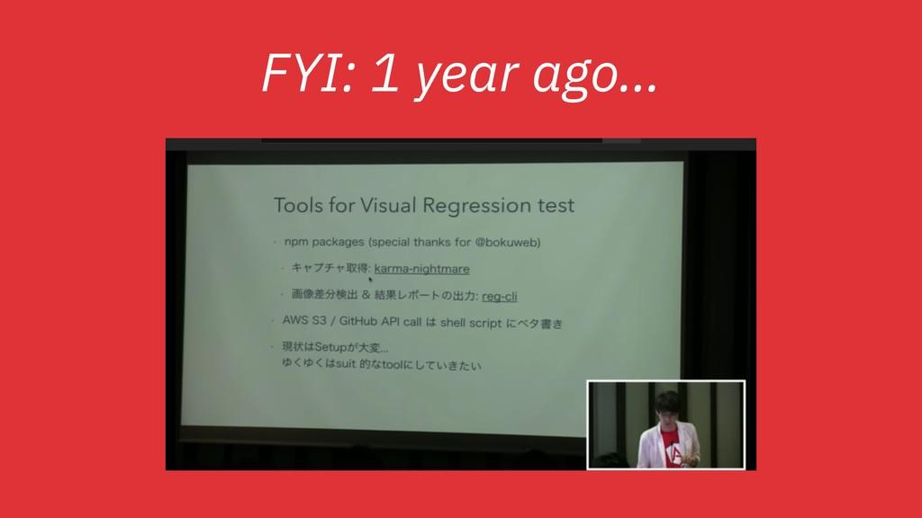 FYI: 1 year ago… (ng-japan '17 photo)