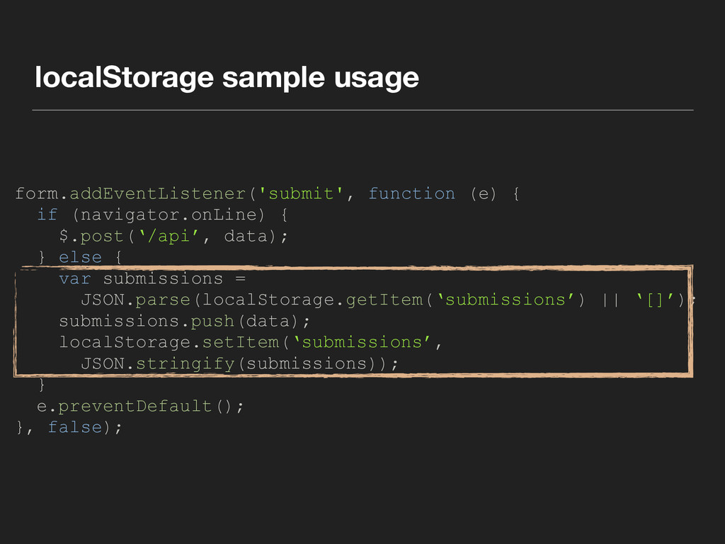 localStorage sample usage form.addEventListener...