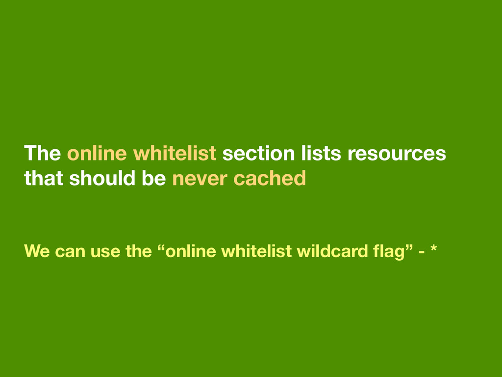 The online whitelist section lists resources th...