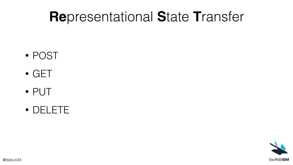 Representational State Transfer • POST • GET • ...