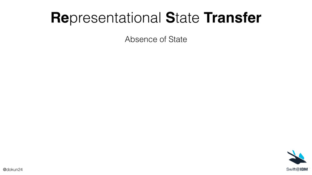 Representational State Transfer Absence of Stat...