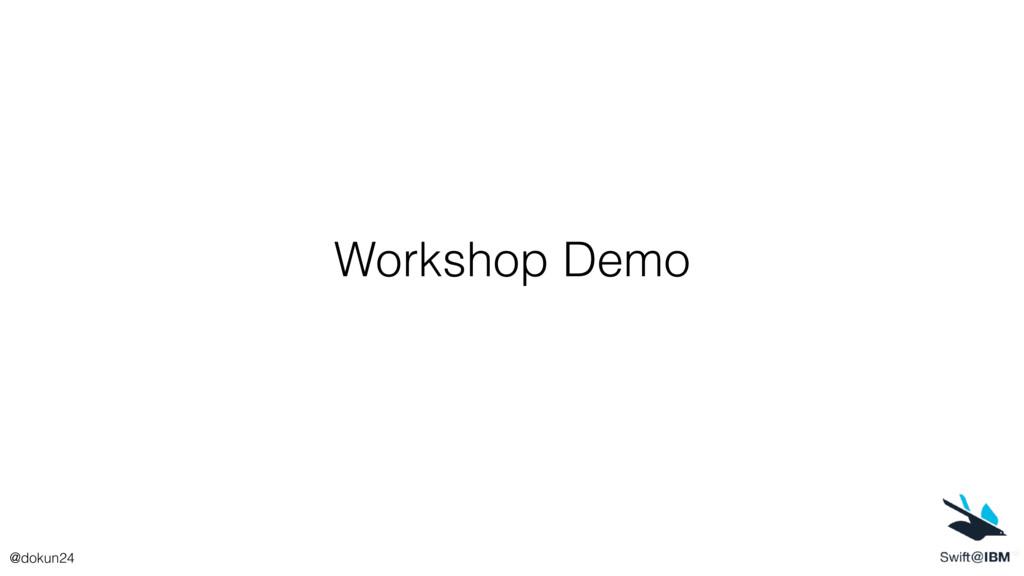 Workshop Demo @dokun24