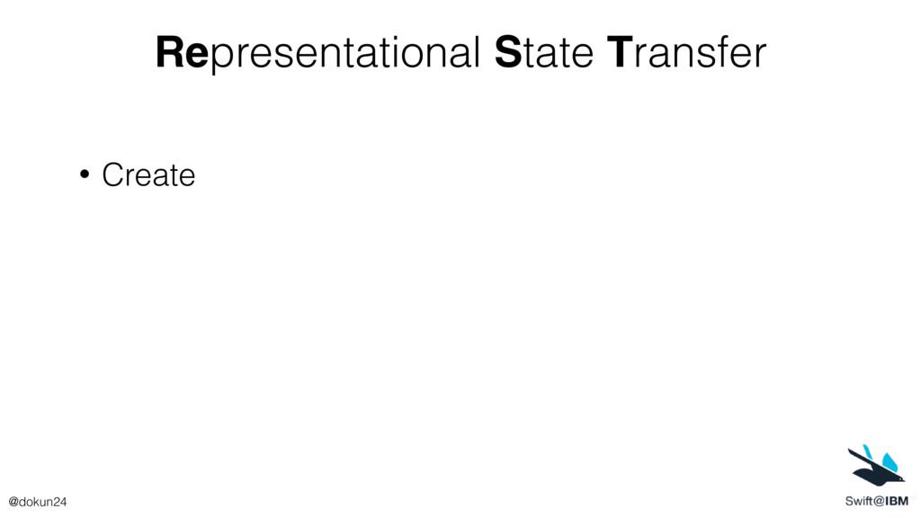 Representational State Transfer • Create @dokun...