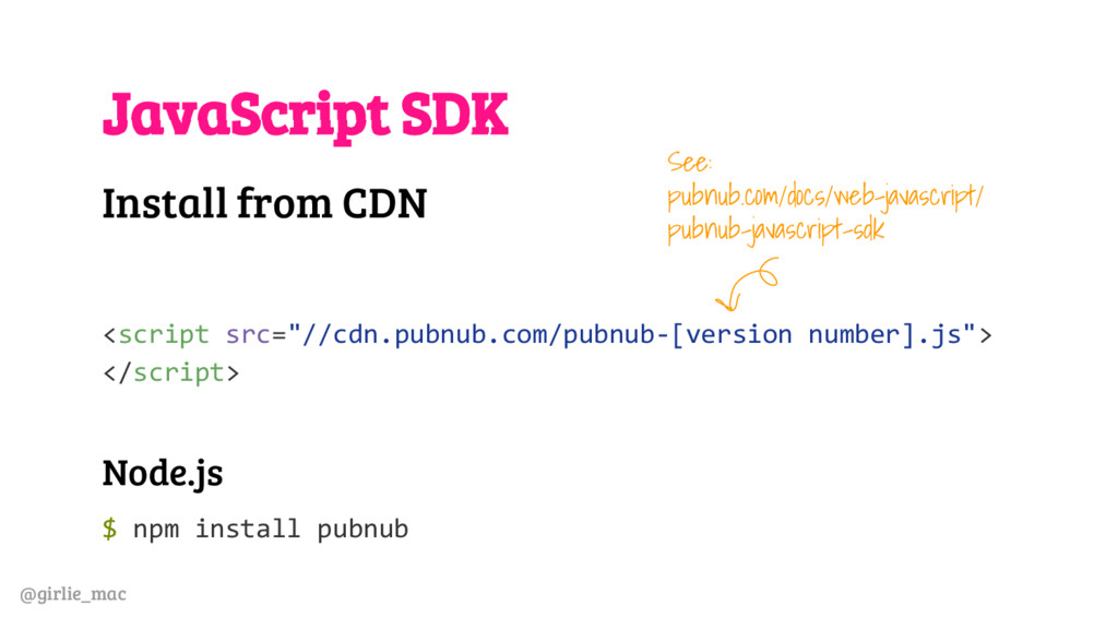 @girlie_mac JavaScript SDK Install from CDN <sc...