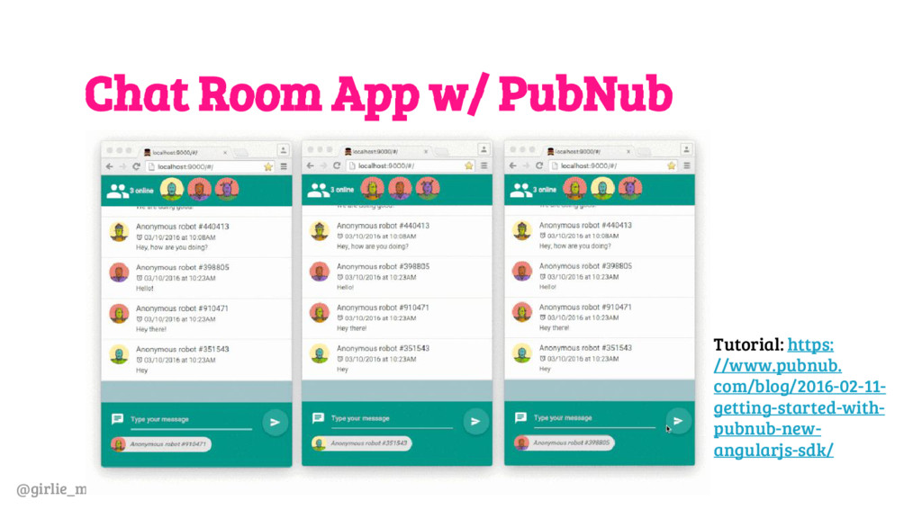 @girlie_mac Chat Room App w/ PubNub Tutorial: h...