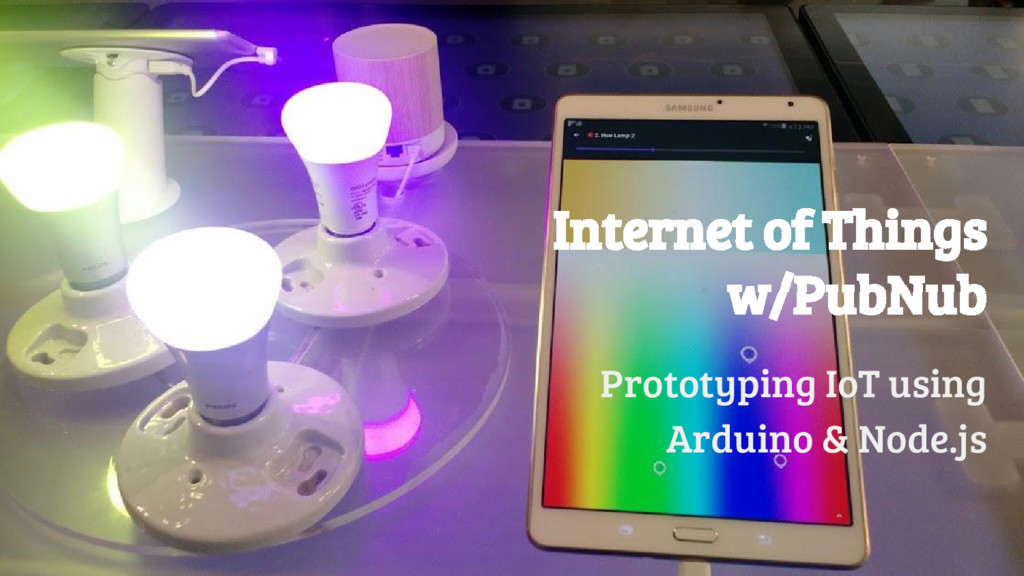 @girlie_mac Internet of Things w/PubNub Prototy...