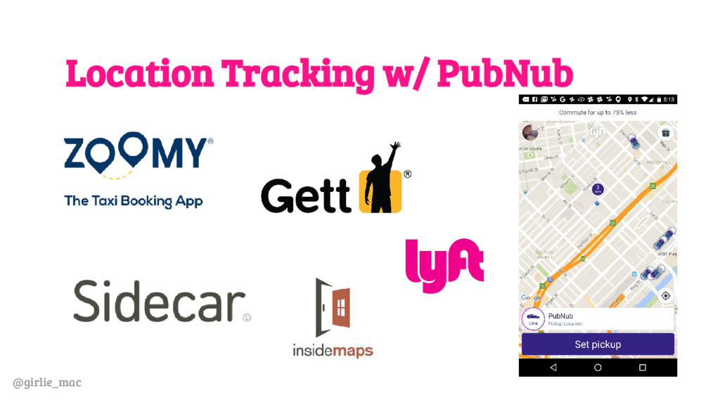 @girlie_mac Location Tracking w/ PubNub