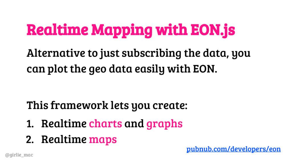 @girlie_mac Realtime Mapping with EON.js Altern...