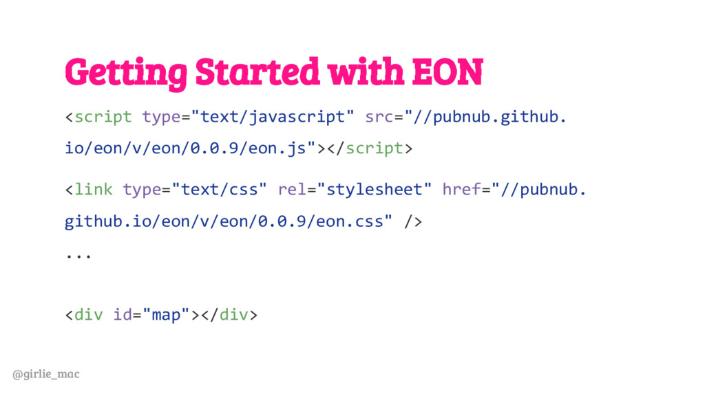 @girlie_mac Getting Started with EON <script ty...