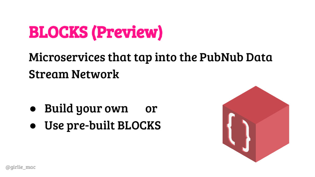 @girlie_mac BLOCKS (Preview) Microservices that...