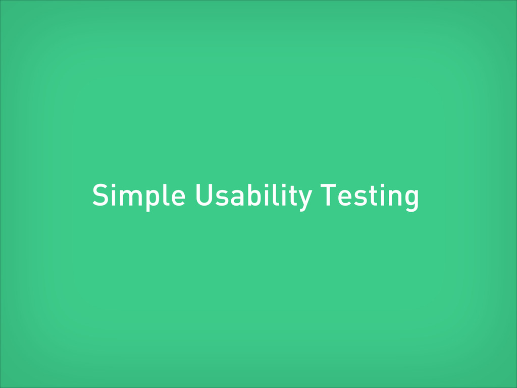 Usability Testing Simple