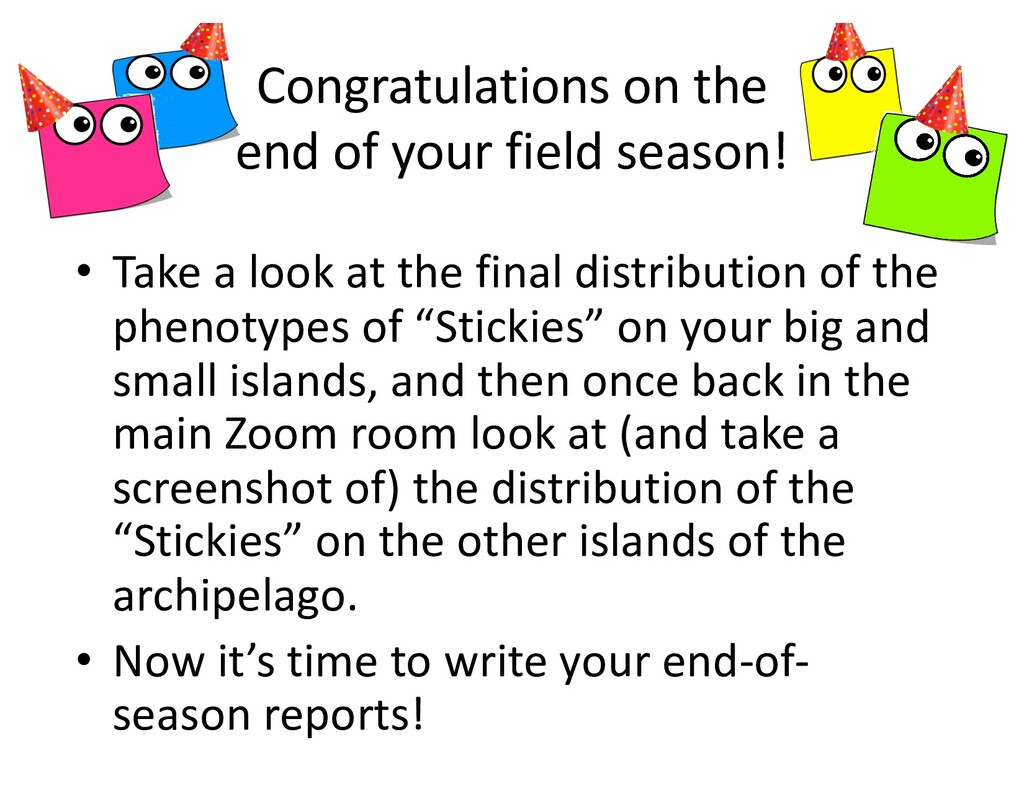 Congratulations on the end of your field season...