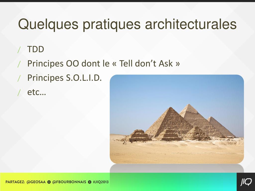 Quelques pratiques architecturales / TDD / Prin...