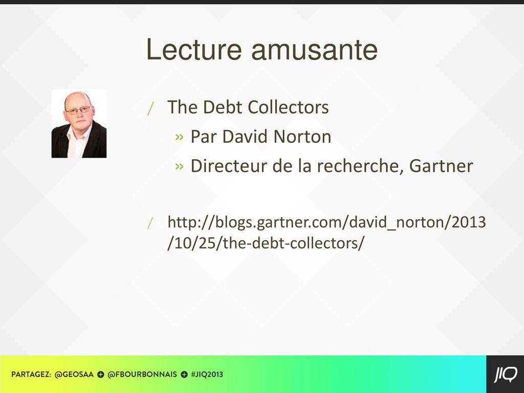 Lecture amusante / The Debt Collectors » Par Da...