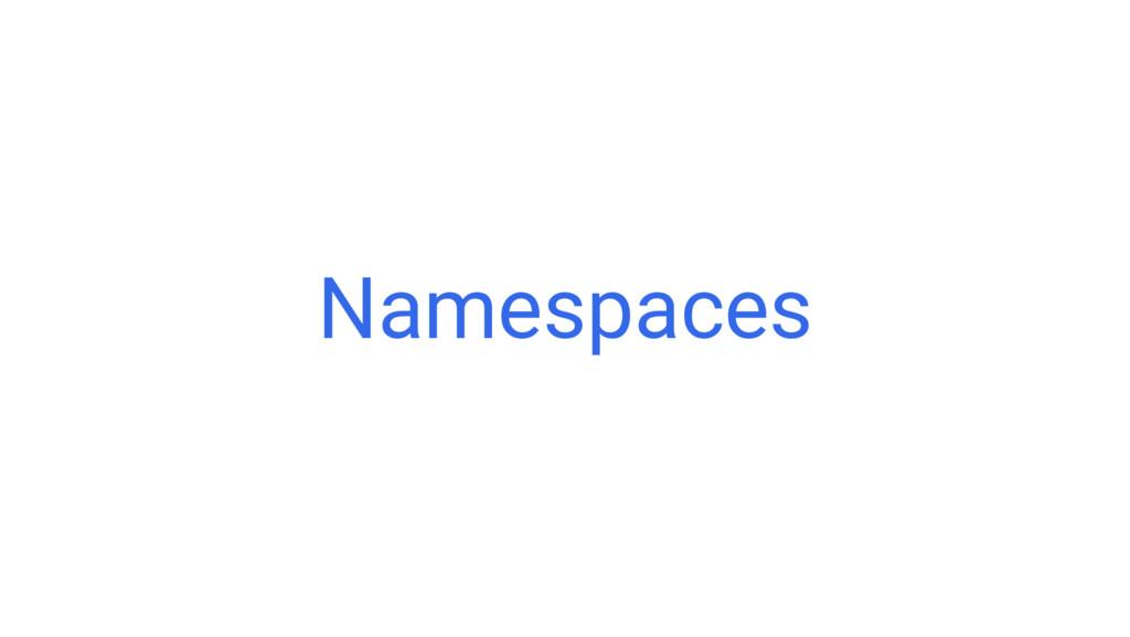 Google Cloud Platform Namespaces