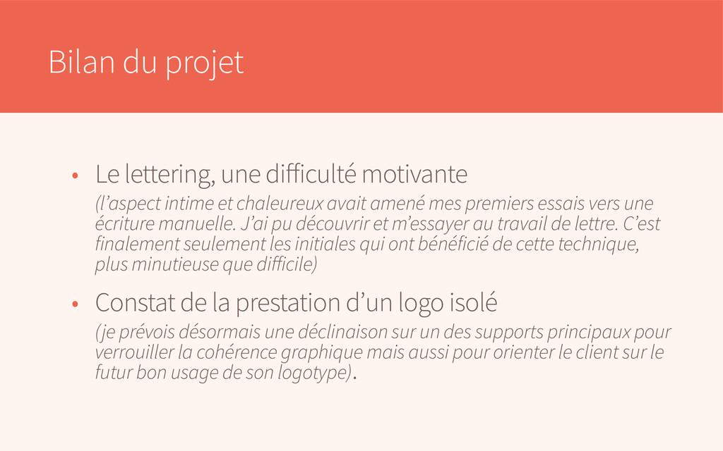 Bilan du projet • Le lettering, une difficulté ...