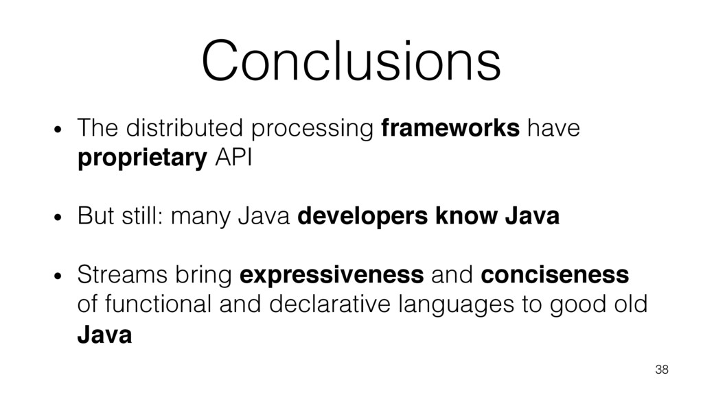 Conclusions • The distributed processing framew...