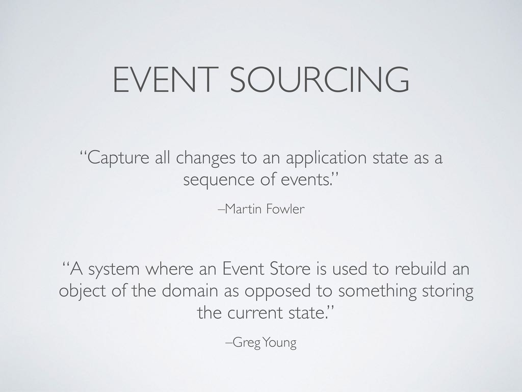 """–Martin Fowler """"Capture all changes to an appli..."""