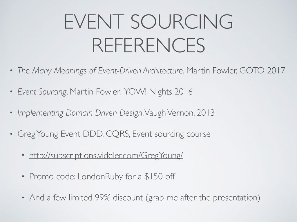 EVENT SOURCING REFERENCES • The Many Meanings o...