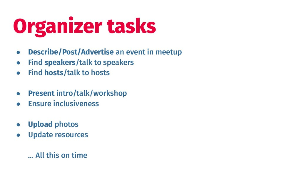 ● Describe/Post/Advertise an event in meetup ● ...