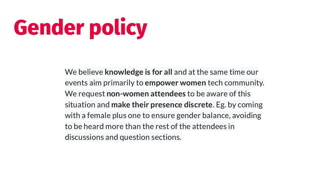 Gender policy We believe knowledge is for all a...