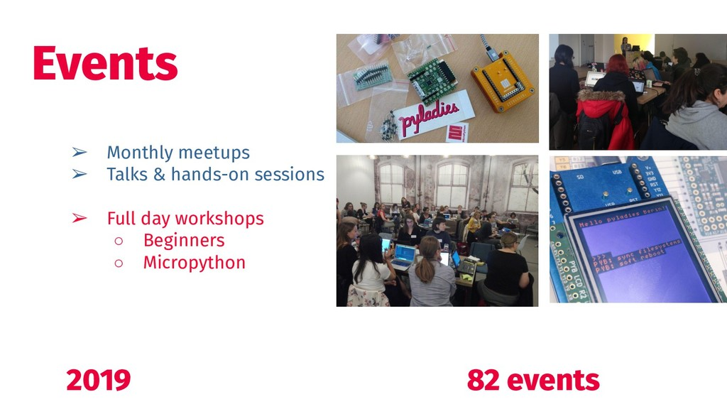 ➢ Monthly meetups ➢ Talks & hands-on sessions ➢...