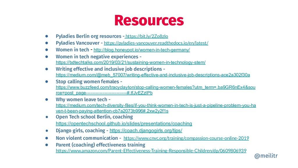 ● Pyladies Berlin org resources - https://bit.l...