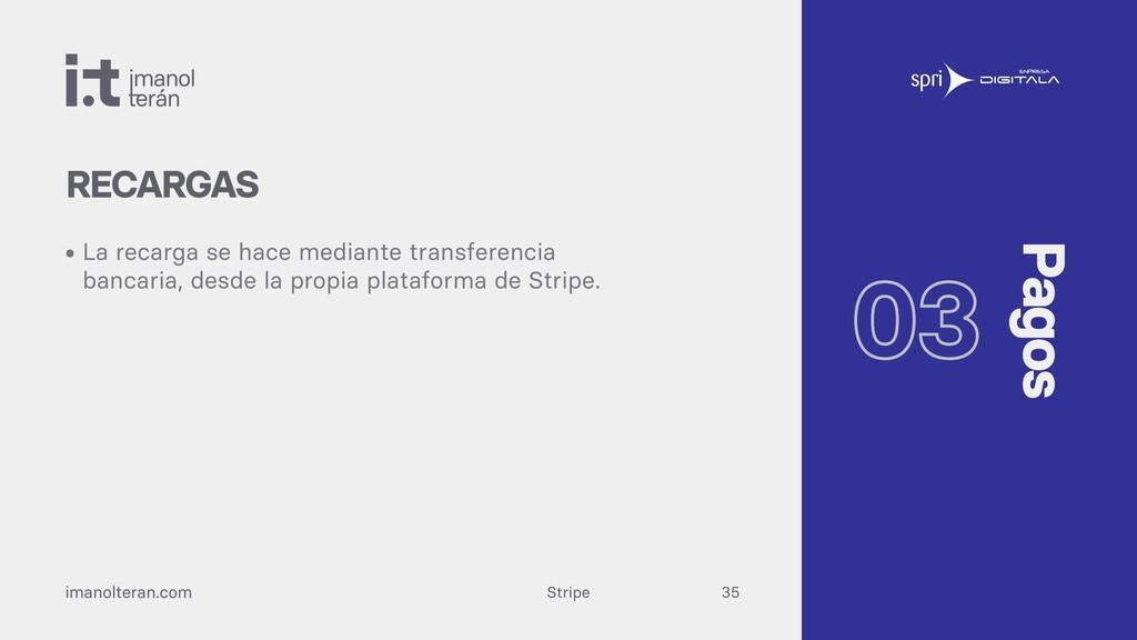 Stripe imanolteran.com • La recarga se hace med...