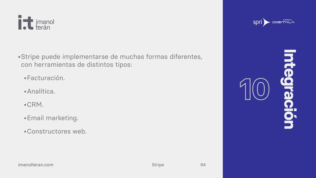 Stripe imanolteran.com •Stripe puede implementa...
