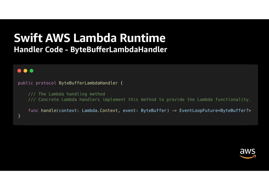 Swift AWS Lambda Runtime Handler Code - ByteBu ...