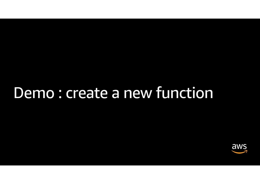 Demo : create a new function