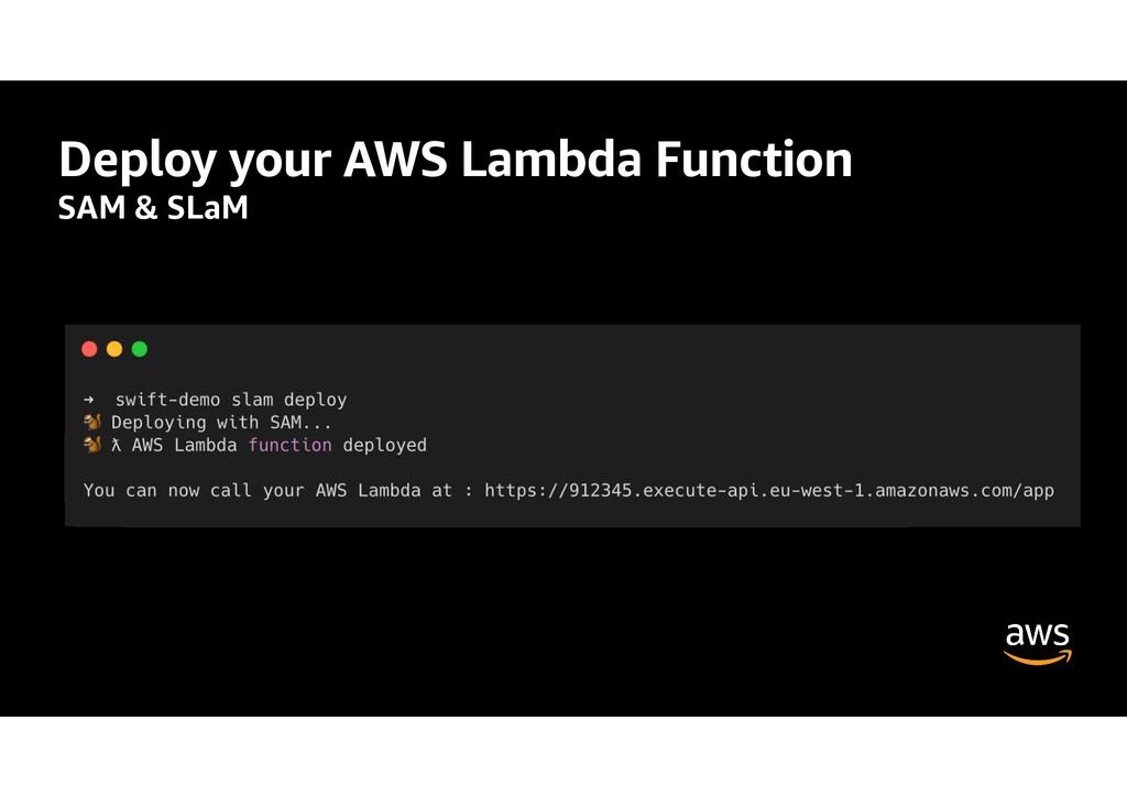 Deploy your AWS Lambda Function SAM & SLaM