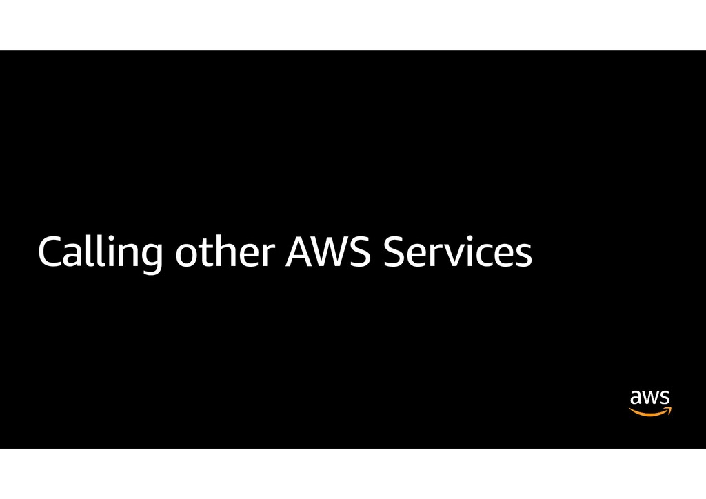 Calling other AWS Services