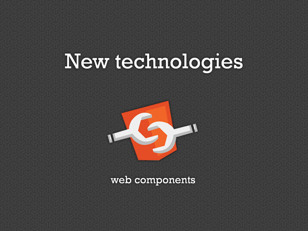 New technologies web components