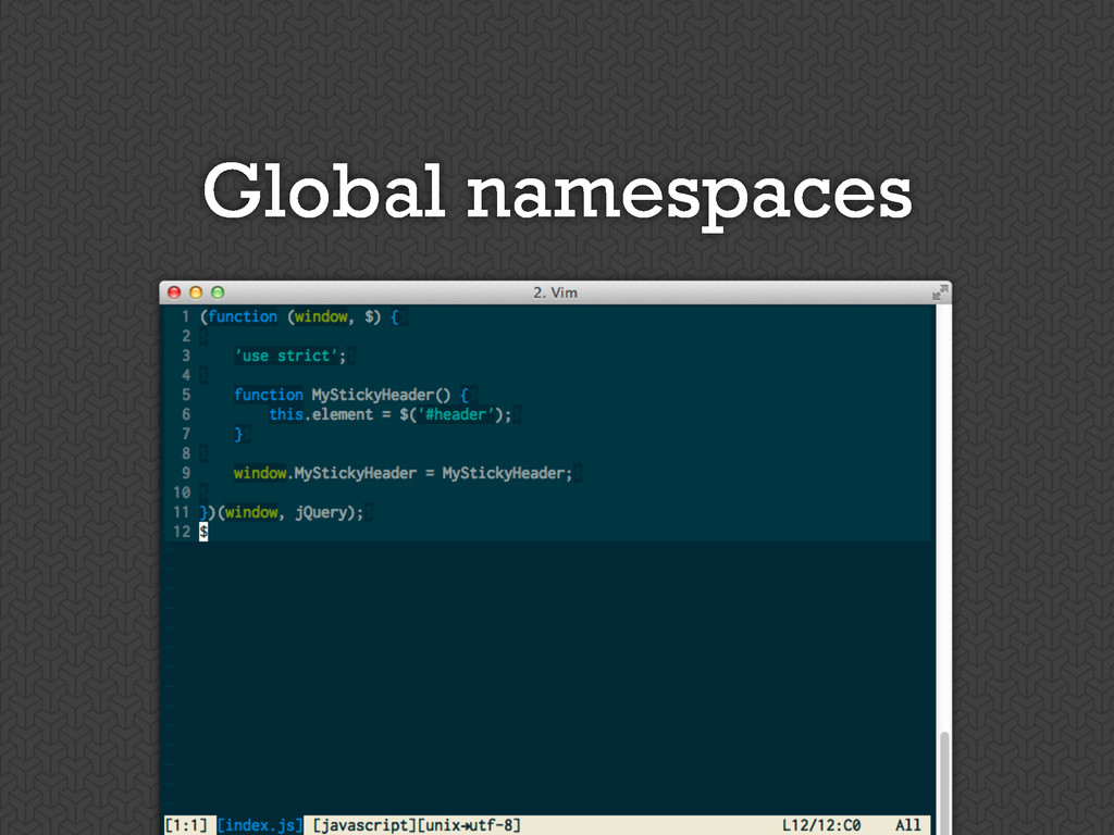 Global namespaces