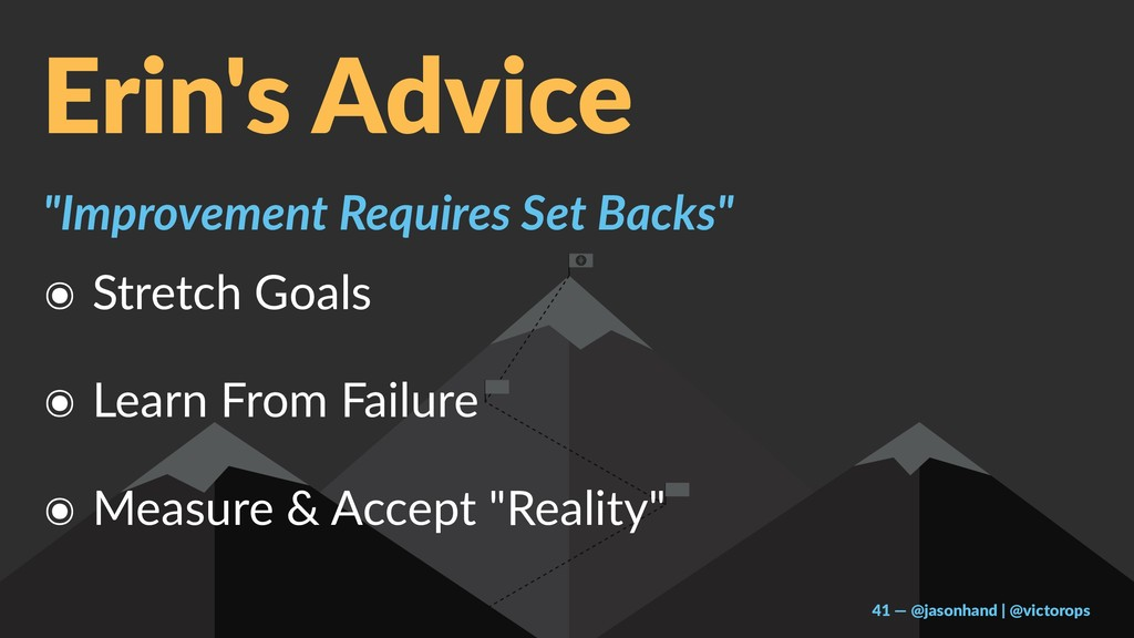 "Erin's Advice ""Improvement Requires Set Backs"" ..."